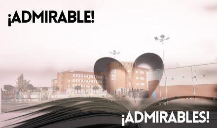 ¡Admirable! ¡Admirables!